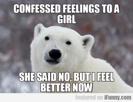 Confessed Feelings To A Girl - She Said No...