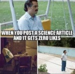 When You Post A Science Article And It Gets...