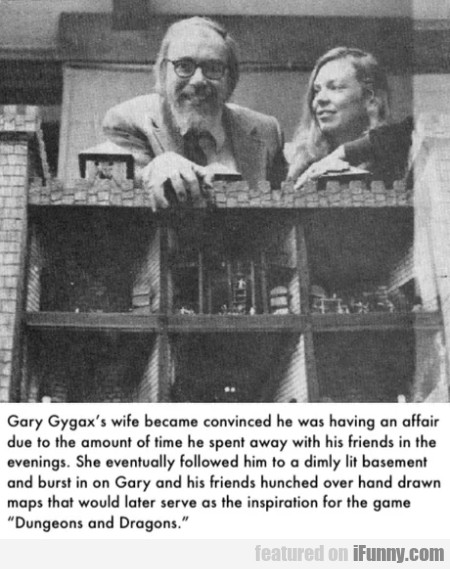 Gary Gygax's Wife Became Convinced He Was...