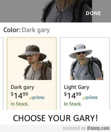 Choose Your Gary