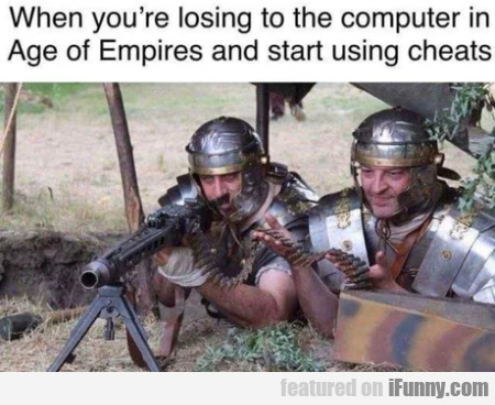 When You're Losing To The Computer In Age Of...