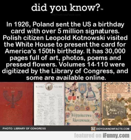 Did you know - In 1926, Poland sent the US...