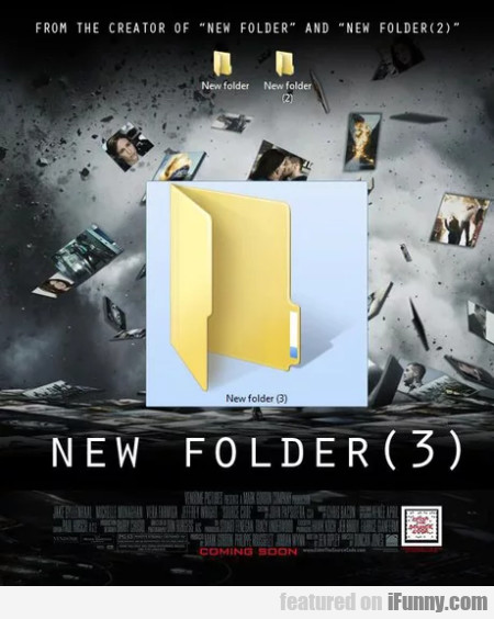 From The Creator Of New Folder And New Folder 2...