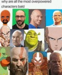 Why Are All The Most Overpowered Characters Bald..