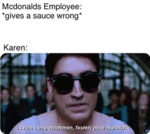 Mcdonald's Employee - Gives A Sauce Wrong...