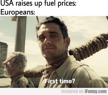 Usa Raises Up Fuel Prices - Europeans: