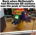 Back When Mcdonald's Had Nintendo 64...