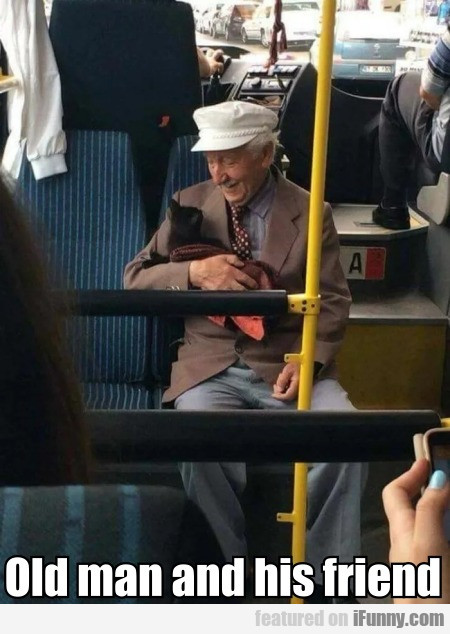 Old Man And His Friend