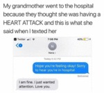 My Grandmother Went To The Hospital Because They..