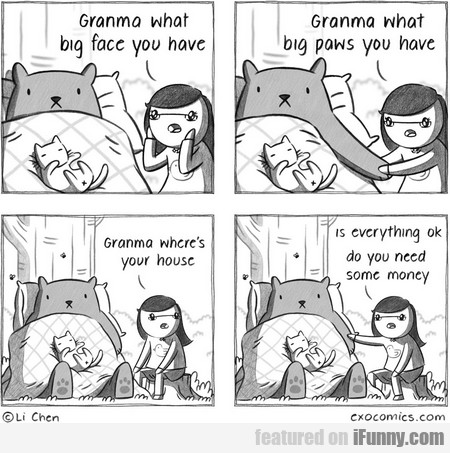 Granma What Big Face You Have.
