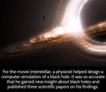 For The Movie Interstellar A Physicist Helped...