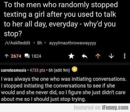 To the men who randomly stopped texting a girl...