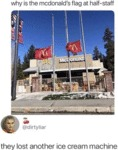 Why Is The Mcdonald's Flag At Half-staff...