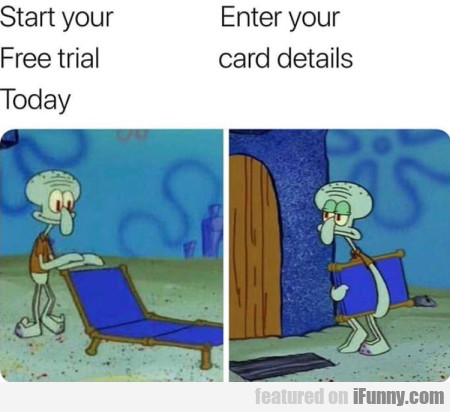 Start your free trial today - Enter your card...