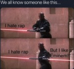 We All Know Someone Like This - I Hate Rap
