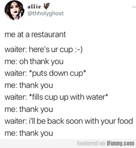 Me At A Restaurant