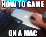 How To Game On A Mac