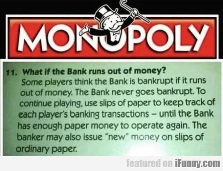 What if the bank runs out of money