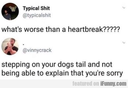 What's Worse Than A Heartbreak - Stepping...