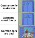 Germans Only Make War - Germans Aren't Funny