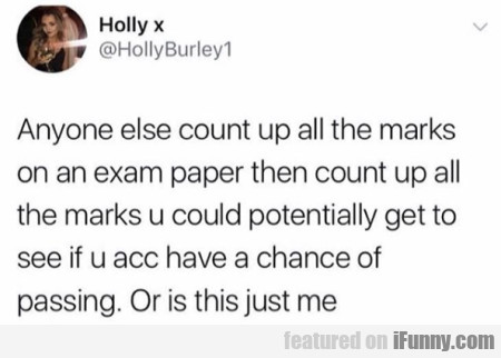 Anyone else count up all the marks