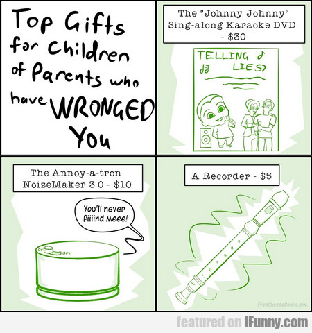Top Gifts For Children Of Parents Who Have Wronged