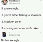 If You're Single - You're Either Talking