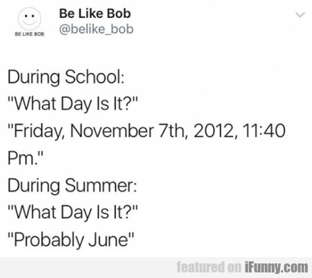 During School - What Day Is It