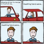 Allowing Driver To Merge In Front Of Me...