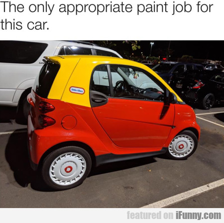 The only appropriate paint job for this car