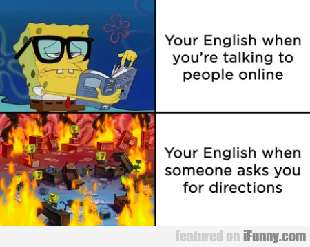 Your English When You're Talking To People Online