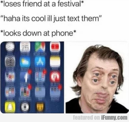 Loses Phone At A Festival - Haha Its Cool