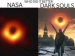Who Did It Better - Nasa - Dark Souls