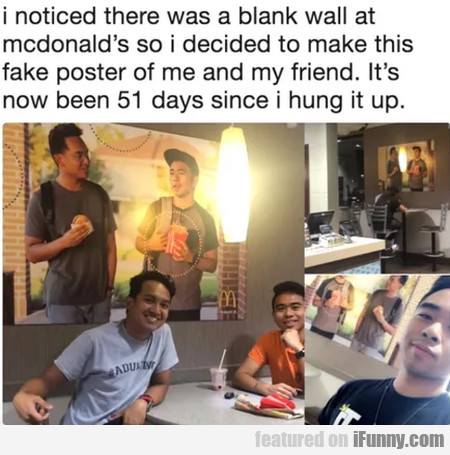 I noticed there was a blank wall at McDonald's...