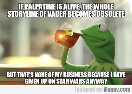If Palpative Is Alive, The Whole Storyline Of...
