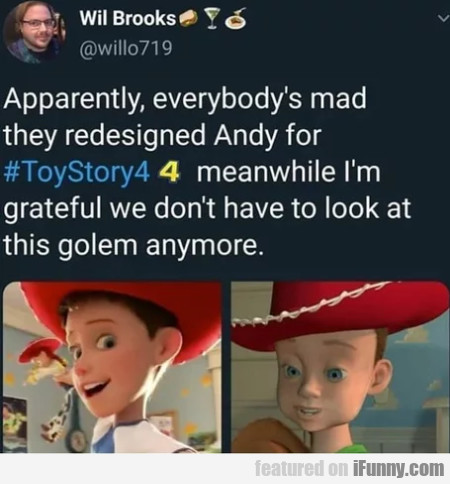 Apparently, everybody's mad they redesigned Andy