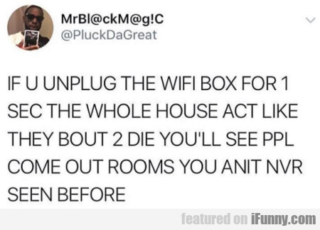If U Unplug The Box For 1 Sec...