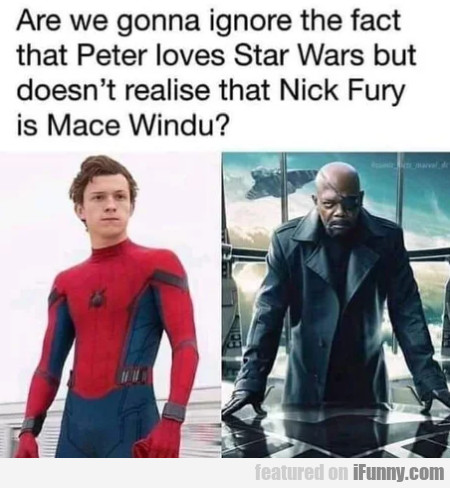Are We Gonna Ignore The Fact That Peter Loves...