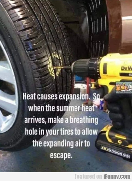 Heat causes expansion. So when the summer