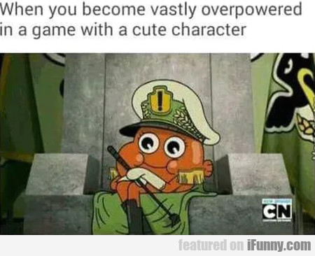 When You Become Vastly Overpowered In A...