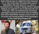 Keanu Reeves Was On A Flight From San...