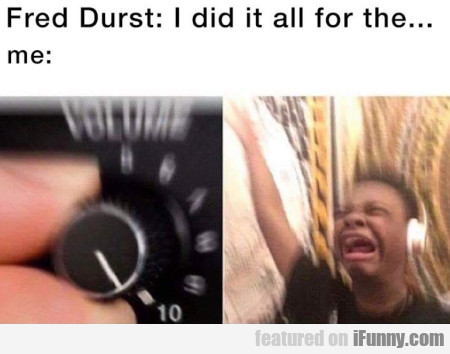 Fred Durst - I Did It All For The... Me:
