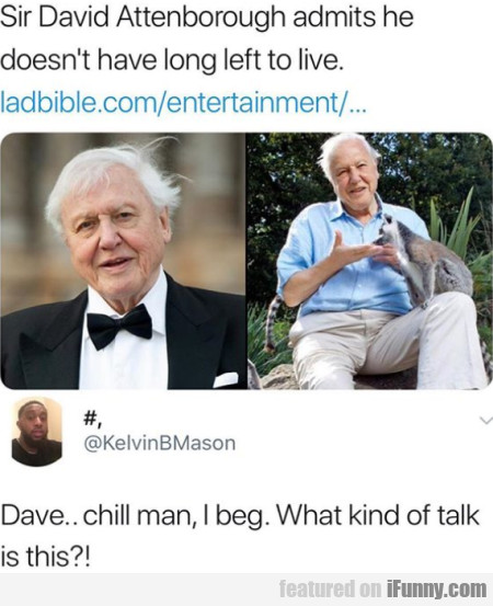 Sir David Attenborough Admits He Doesn't...