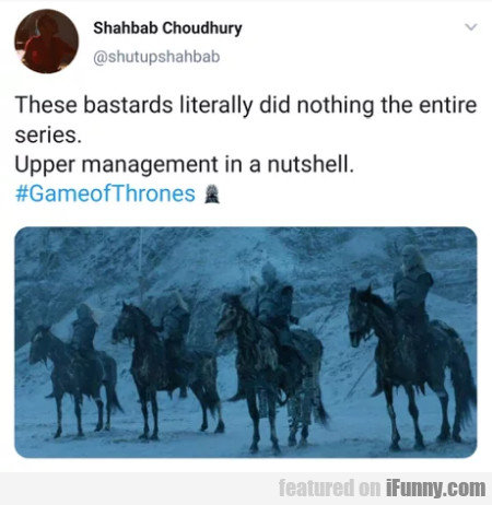 These Bastards Literally Did Nothing The Entire..