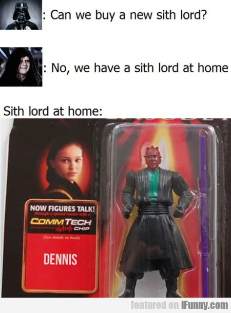Can We Buy A New Sith Lord - No, We Have A...
