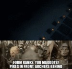 Form Ranks You Maggots! Pikes In Front