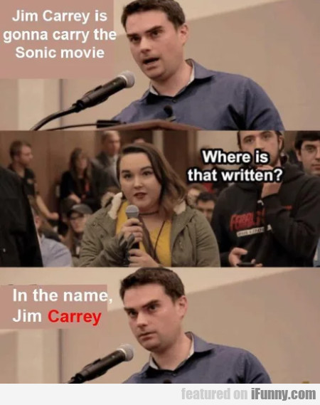 Jim Carrey is gonna carry the Sonic movie...