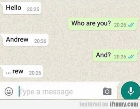 Hello - Who Are You - Andrew