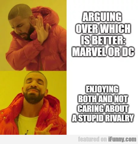 Arguing over which is better - marvel or dc