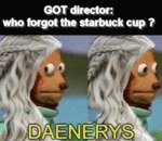 Got Director - Who Forgot The Starbuck Cup